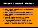 person centred gestalt