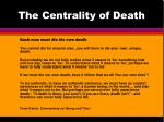 the centrality of death