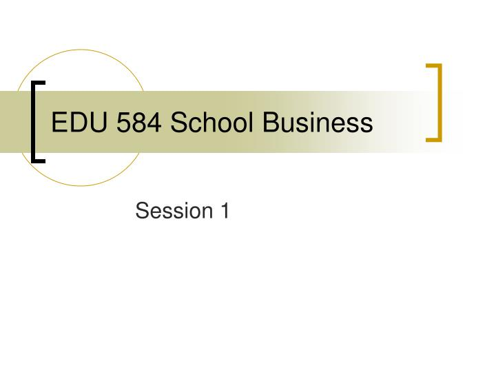 edu 584 school business n.