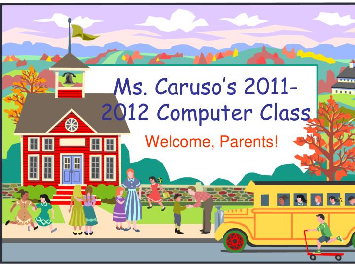 ms caruso s 2011 2012 computer class n.