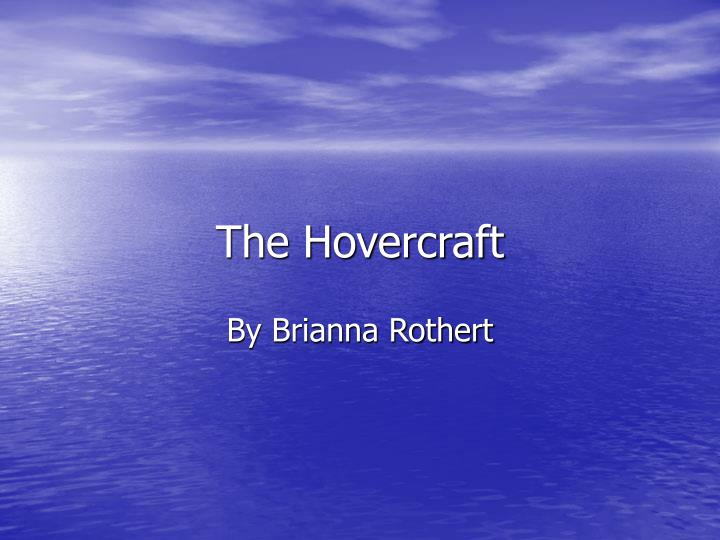 the hovercraft n.