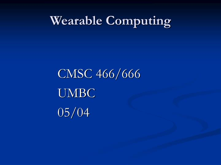 wearable computing n.