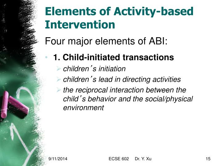 Elements of Activity-based Intervention