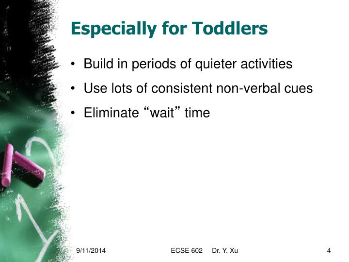 Especially for Toddlers