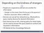 depending on the kindness of strangers