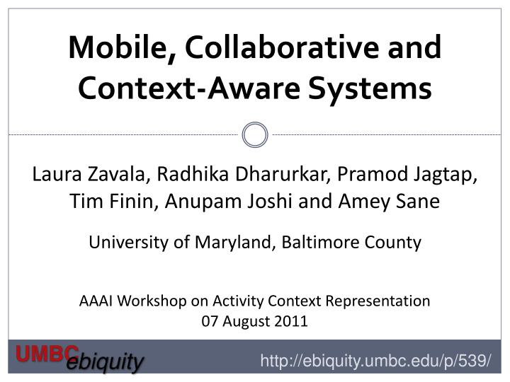 mobile collaborative and context aware systems n.