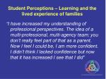 student perceptions learning and the lived experience of families
