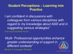 student perceptions learning into practice