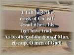 rise up o men of god verse 4