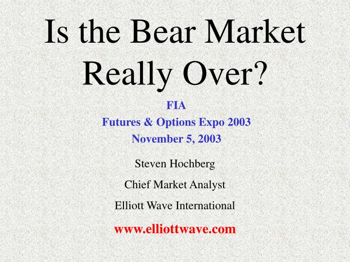 is the bear market really over n.