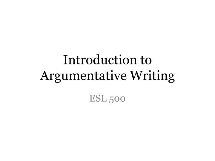 introduction to argumentative writing n.