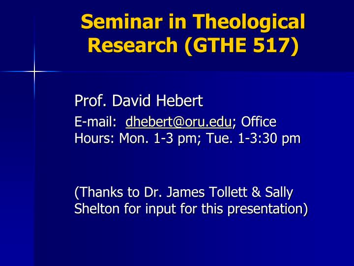 seminar in theological research gthe 517 n.