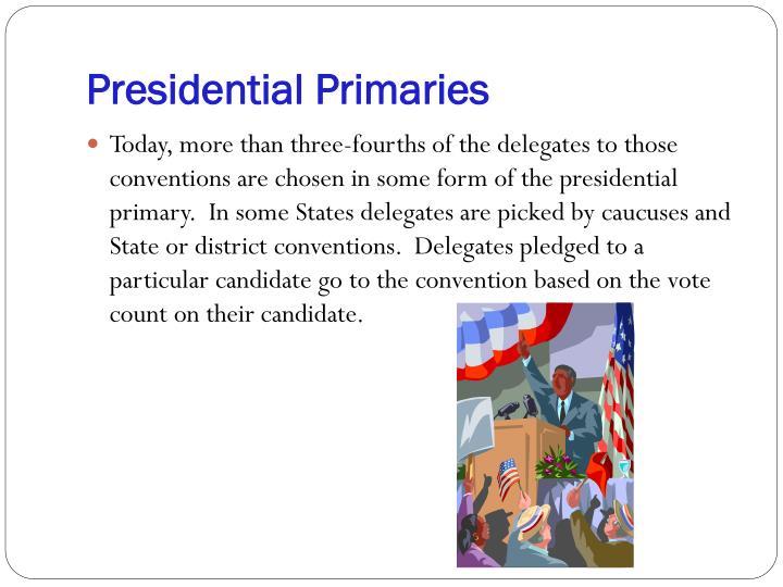 Presidential Primaries
