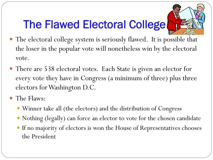 The Flawed Electoral College
