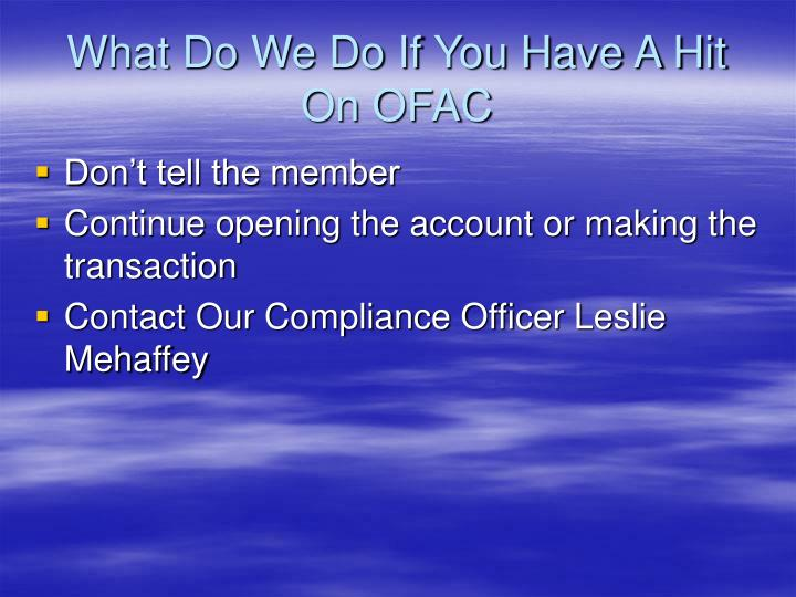 What Do We Do If You Have A Hit On OFAC