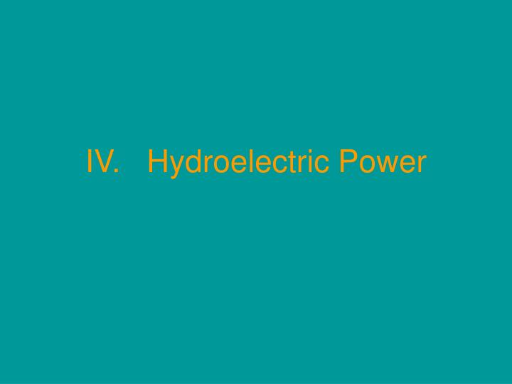 iv hydroelectric power n.