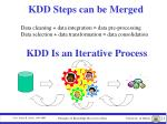 kdd steps can be merged
