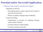 potential and or successful applications