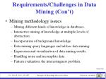 requirements challenges in data mining con t2