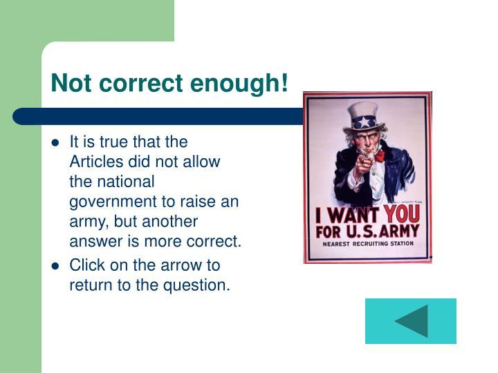 Not correct enough!
