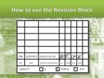 how to use the revision block