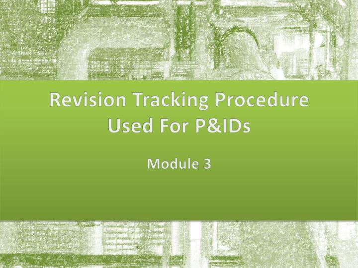 revision tracking procedure used for p ids n.