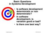basic questions in systems development