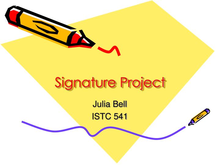 signature project n.