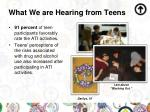 what we are hearing from teens