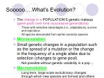 sooooo what s evolution
