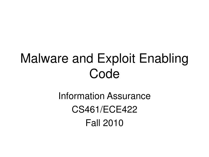 information assurance cs461 ece422 fall 2010 n.