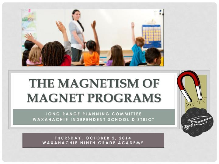 the magnetism of magnet programs n.