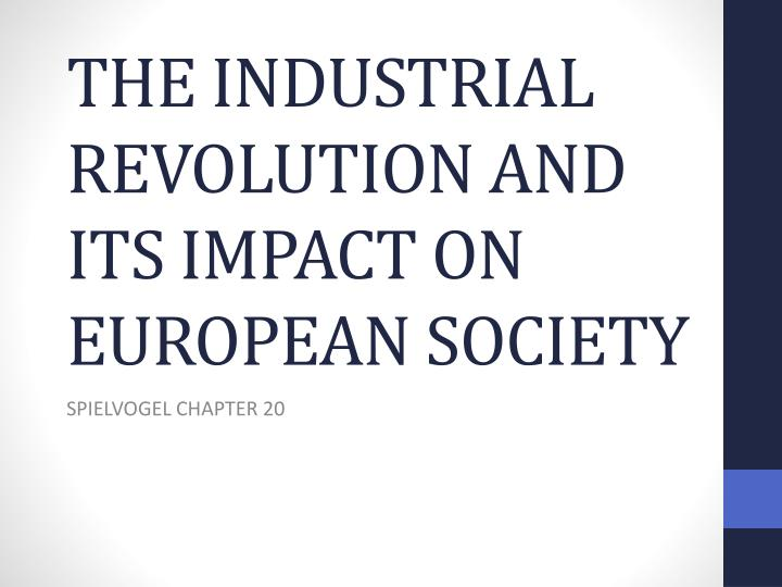 the industrial revolution and its impact on european society n.