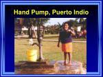 hand pump puerto indio