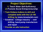 project objectives 1 teach water self sufficiency 2 promote social entrepreneurship