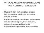 physical and or human factors that constitute a region