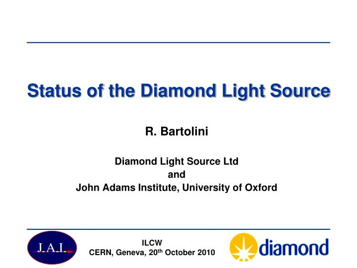status of the diamond light source n.