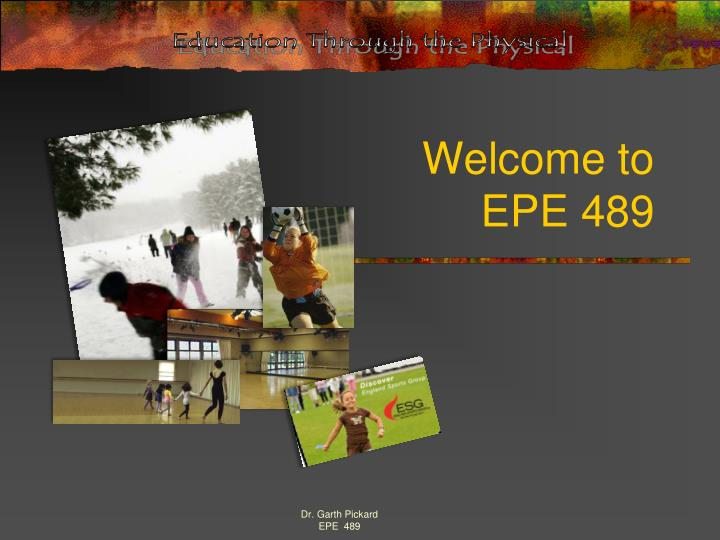welcome to epe 489 n.