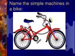 name the simple machines in a bike