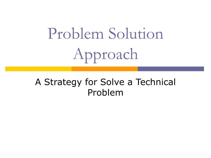 problem solution approach n.