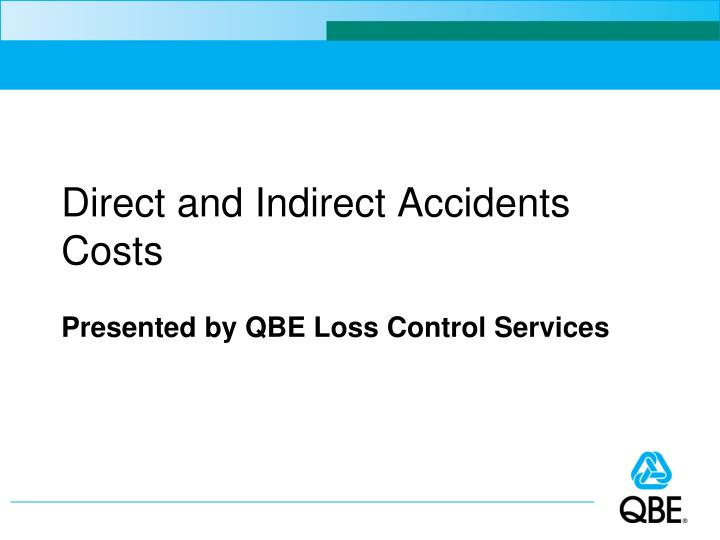 direct and indirect accidents costs n.