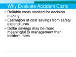 why evaluate accident costs