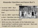 alexander hamilton and aaron burr s demise1