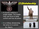 7 dictatorship