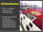 8 totalitarian