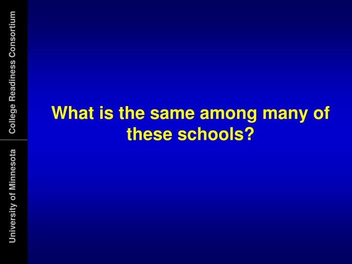 What is the same among many of these schools?