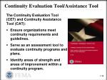 continuity evaluation tool assistance tool