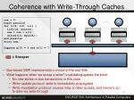 coherence with write through caches