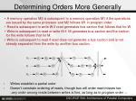 determining orders more generally