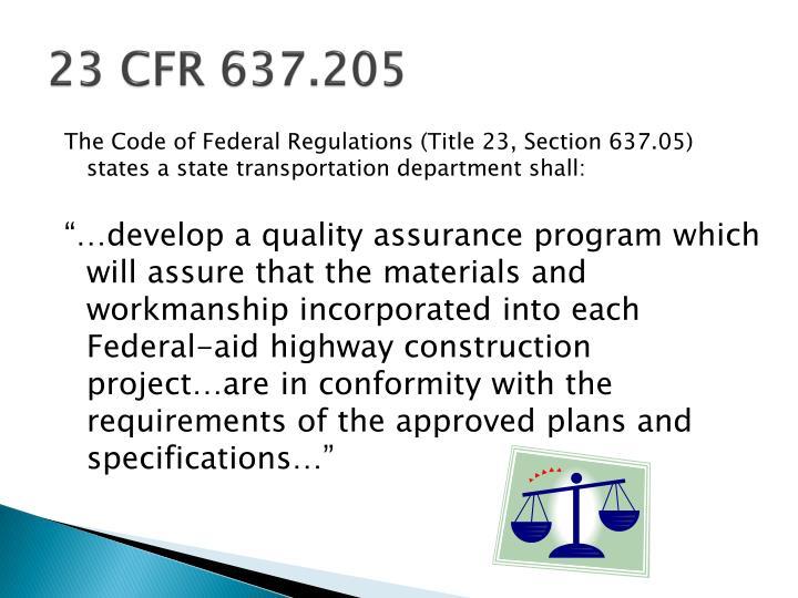 23 CFR 637.205